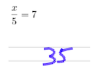 Student solution to x/5=7